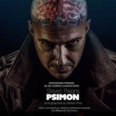 Steven Reigns as Psimon