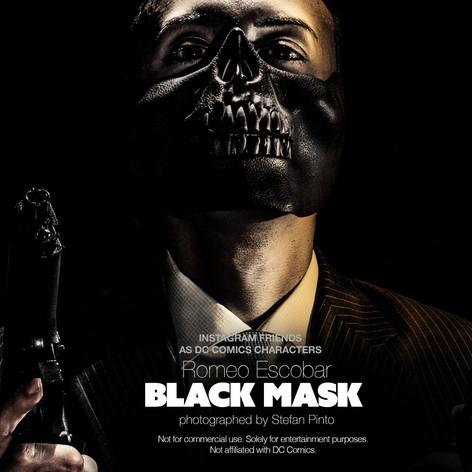 Romeo Escobar as Black Mask