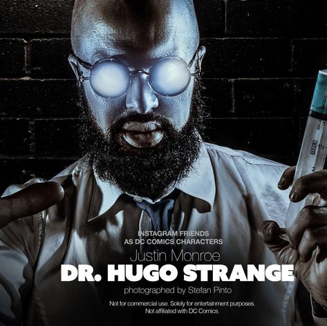 Justin Monroe as Dr. Hugo Strange