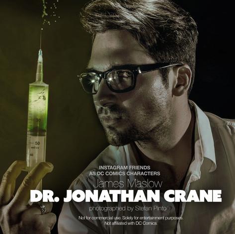 James Maslow as Dr. Jonathan Crane