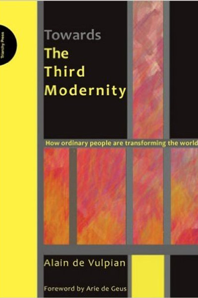 Towards the Third Modernity: How Ordinary People Are Transforming the World