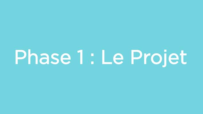 Phase1leprojet.png
