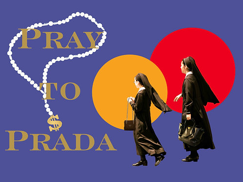 Pray to Prada