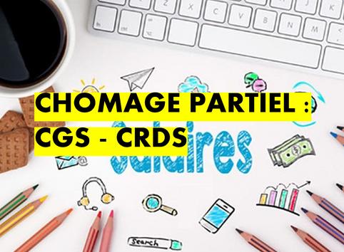 CHOMAGE PARTIEL : ACTUALITE SUR LE REGIME CSG-CRDS