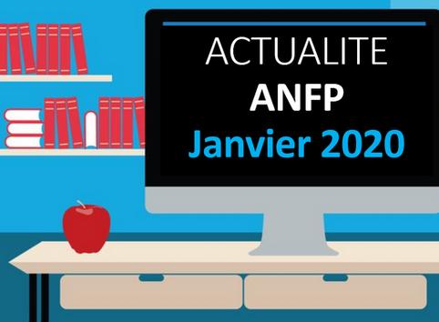 Actualité ANFP : Janvier 2020