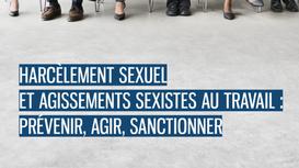 Le guide pratique de la Direction Générale du Travail sur le harcèlement sexuel