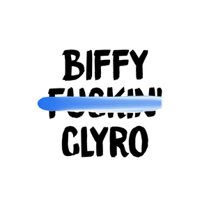 Biffy Fxxxin Clyro