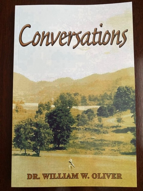 Conversations book by Dr. William W. Oliver
