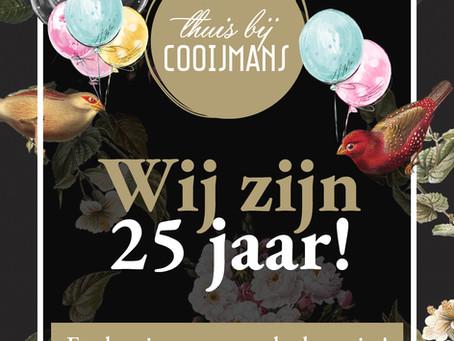 25 jaar Thuis bij Cooijmans!
