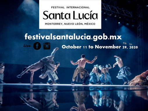 The Show Goes On For The 2020 International Festival Of Santa Lucía In Mexico