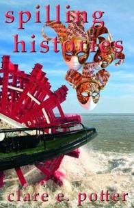 spilling histories