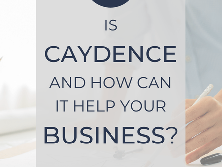 How to embrace the rhythm of Caydence to help your business flow!