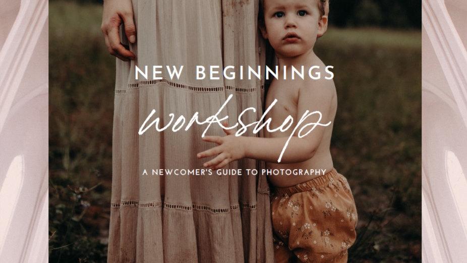 New Beginnings Workshop - 14th June 2020