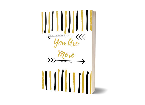 You Are More: A Self-Love Journal