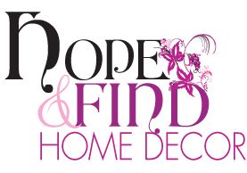 Hope and Find Home Decor