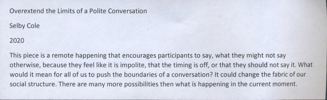 Overextend the Limits of a Polite Conversation