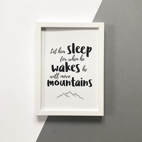 Let Him Sleep - Print