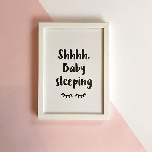 Shhhh. Baby Sleeping - Print