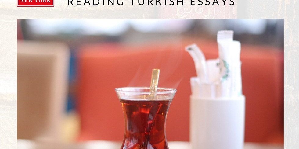 Tea Time: Readings from Turkish Essay Writers