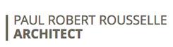 PAUL ROBERT ROUSSELLE ARCHITECT