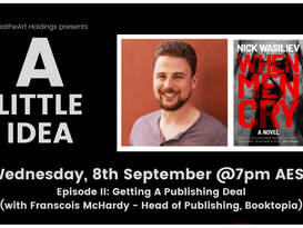 A Little Idea: Episode II - Getting a Publishing Deal with Franscois McHardy