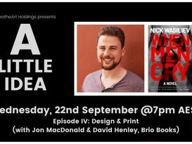A Little Idea: Episode IV - Design & Print with Jon MacDonald & David Henley