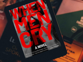When Men Cry is now available online!
