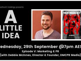 A Little Idea: Episode V - Marketing & PR with Debbie McInnes
