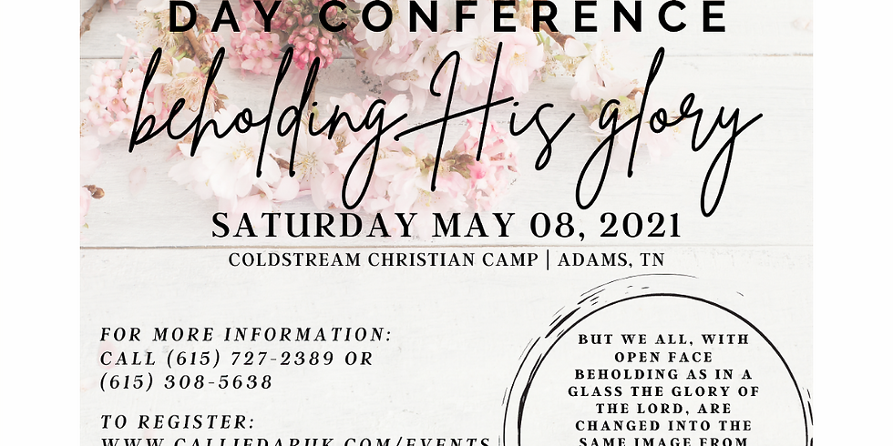 Women's Day Conference - Beholding His Glory