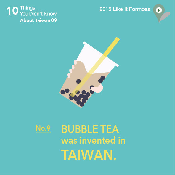 09 Bubble tea was invented in Taiwan.