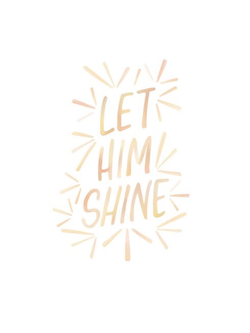 Let_Him_Shine_2.jpg