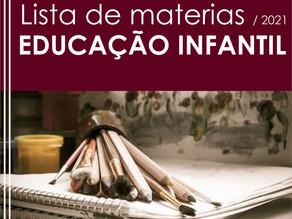 Lista dos materiais escolares - 2021 (Educação Infantil)