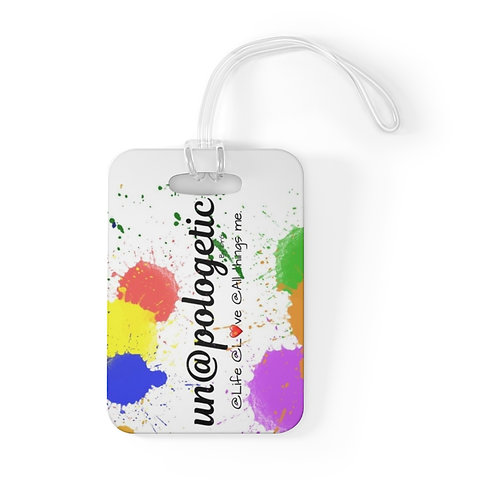 Colorful Un@pologetic Bag Tag