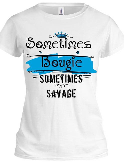 Sometimes Bougie, Sometimes Savage Tee