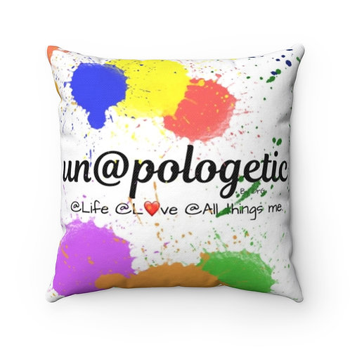 Colorful Un@pologetic Decorative Square Pillow