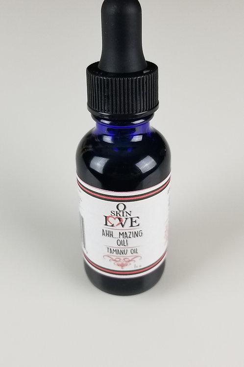 Ahh...mazing Oil (Tamanu oil)