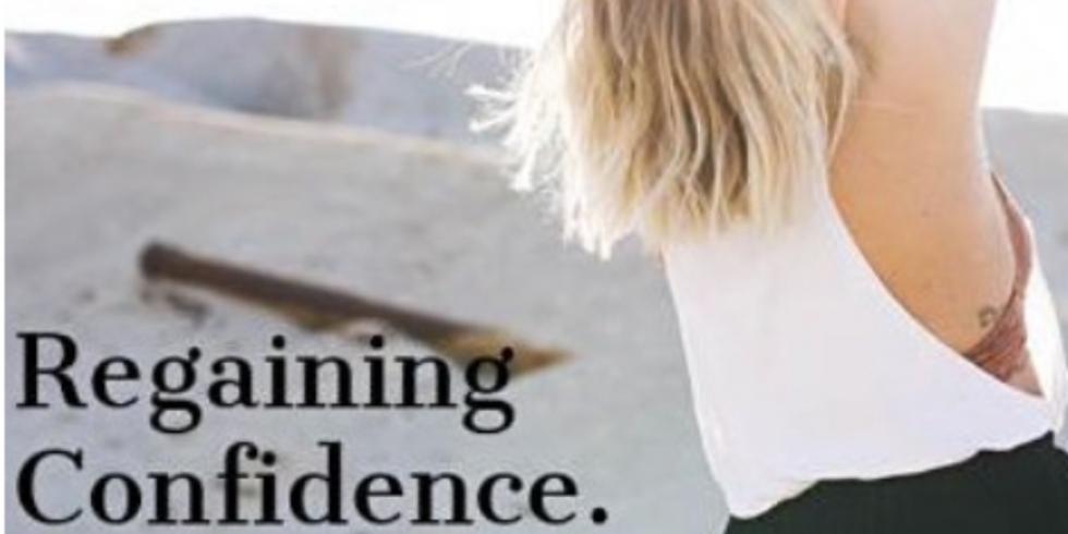 Regaining Confidence. Unleashing Strength.