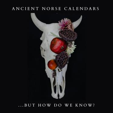 Ancient Norse Calendars & Celebrations
