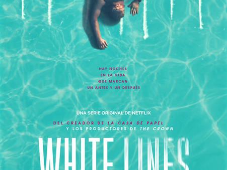 """""""WHITELINES"""": Una serie a todo o nada"""