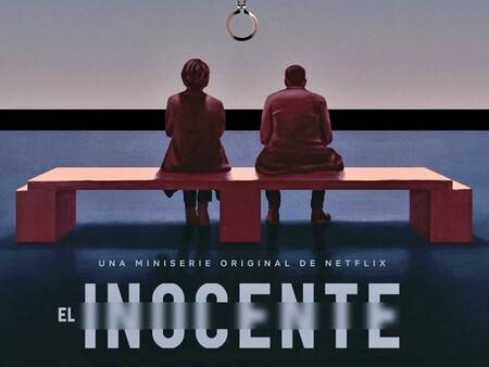 """Hablemos de series: """"EL INOCENTE"""" de Netflix"""