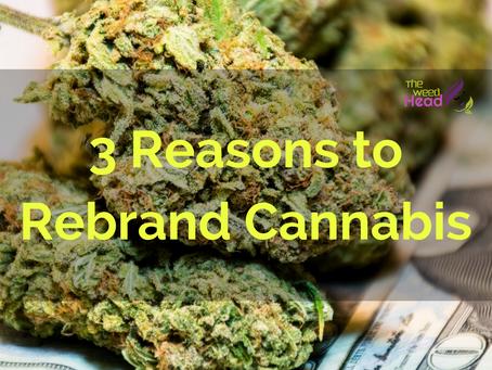 Why Cannabis Entrepreneurs Should Start Calling Marijuana Its Rightful Name