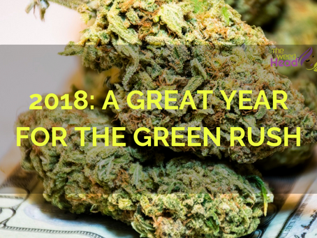 2018: A Great Year for the Green Rush