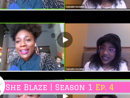 "She Blaze | S1 Ep.4 - ""Cannabis Ads Get Rejected"""