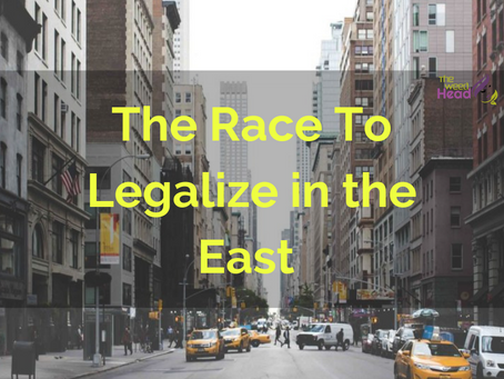 The Race To Legalize in the East