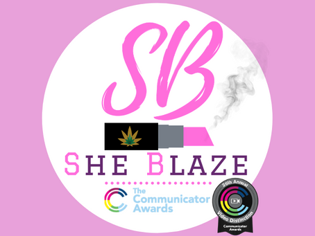 SHE BLAZE PODCAST RECEIVES 2020 COMMUNICATOR AWARD OF DISTINCTION