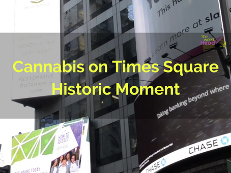 Cannabis on Times Square Historic Moment