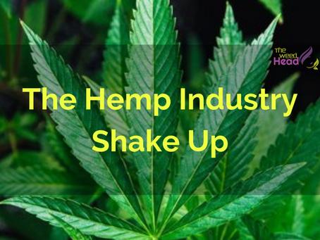 The Hemp Industry Shake Up