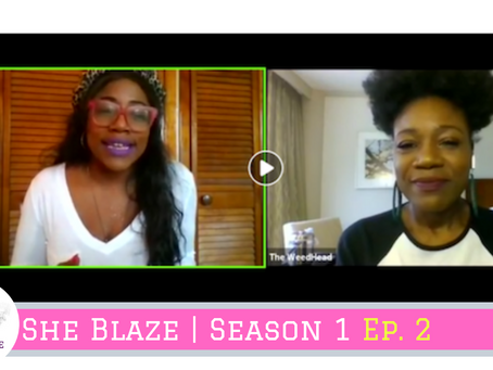 """She Blaze   S1 Ep.2 - """"Cannabis Makes NY's State of the State"""""""