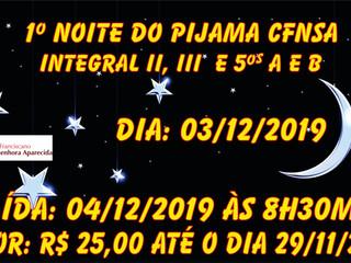Noite do Pijama - CFNSA