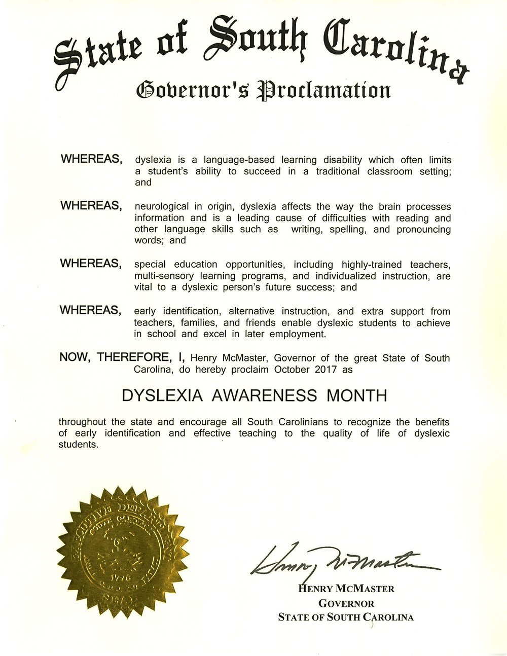 Governor McMaster has proclaimed October as Dyslexia Awareness Month for the state of South Carolina.